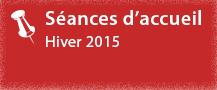 Séances d'accueil pour les nouveaux étudiants - Hiver 2015